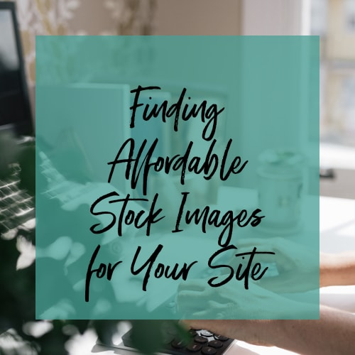 Finding Affordable Stock Image - Blog Post